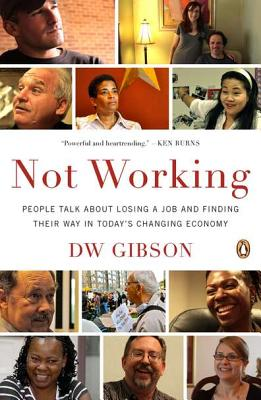 Not Working By Gibson, D. W.