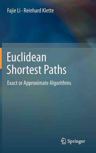 Euclidean Shortest Paths By Li, Fajie/ Klette, Reinhard