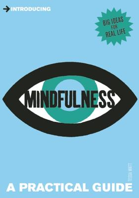 Introducing Mindfulness By Watt, Tessa